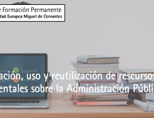 Localización, uso y reutilización de recursos y fuentes documentales sobre la Administración Pública de España